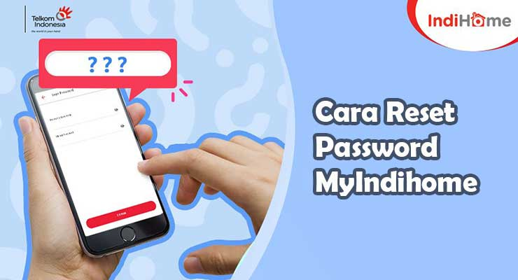 Cara Reset Password MyIndihome