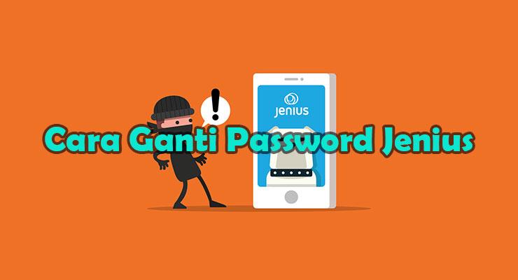 Cara Ganti Password Jenius Lewat Aplikasi