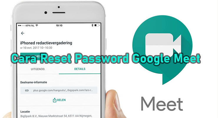 Cara Reset Password Google Meet Untuk Pengguna