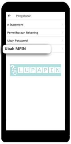 4. Pada menu pengaturan pilih menu Ubah MPIN
