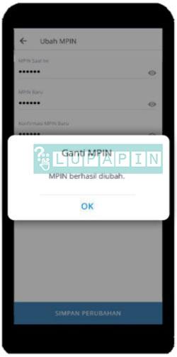 6. Akan ada notifikasi yang memberitahukan bahwa proses ubah atau ganti MPIN Mandiri Online berhasil. 3