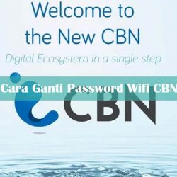 Cara Ganti Password Wifi CBN