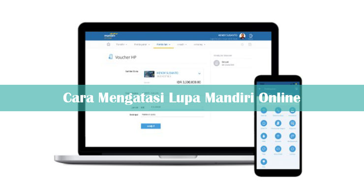 Lupa Mandiri Online 2021 Userid Password Mpin Lupapin