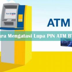 Cara Mengatasi Lupa PIN ATM BTN Terbaru