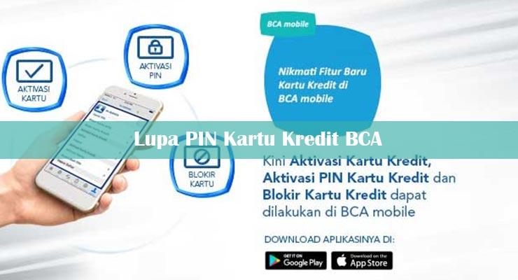 Lupa PIN Kartu Kredit BCA