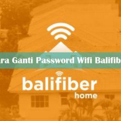 Panduan Lengkap Cara Ganti Password Wifi Balifiber