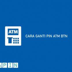 Cara Ganti PIN ATM BTN