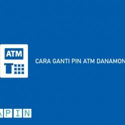 Cara Ganti PIN ATM Danamon