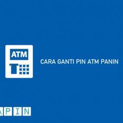 Cara Ganti PIN ATM Panin