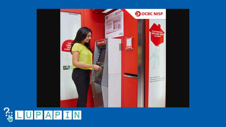 Cara Ganti PIN Lewat ATM OCBC NISP