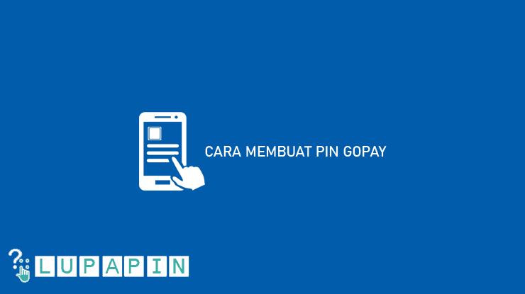 Cara Membuat PIN Gopay