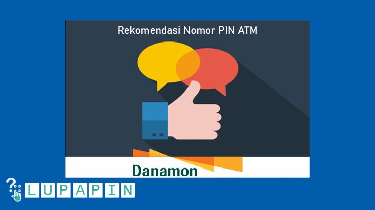 Rekomendasi Nomor PIN ATM Danamon