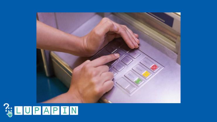 Rutin Mengganti PIN ATM BTN