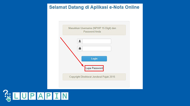 2. Setelah masuk ke website efaktur pajak maka kamu klik Lupa Password yang letaknya dibagian bahwa menu login.