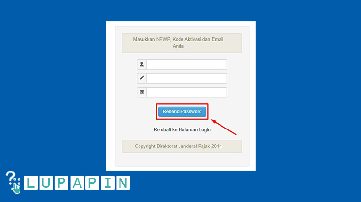 3. Kamu akan diarahkan ke halaman formulir reset password akun PKP. Masukkan NPWP