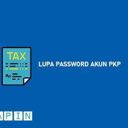 Cara Mengatasi Lupa Password Akun PKP