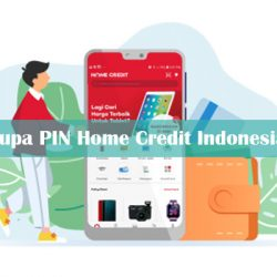 Lupa PIN Home Credit