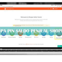 Lupa PIN Saldo Penjual Shopee