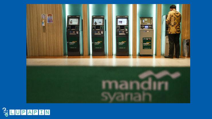 Mengganti PIN Lewat Mesin ATM Mandiri Syariah