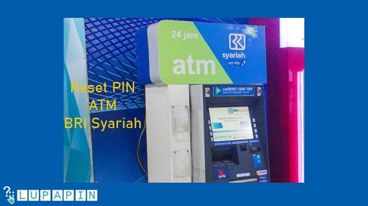 Reset PIN ATM BRI Syariah