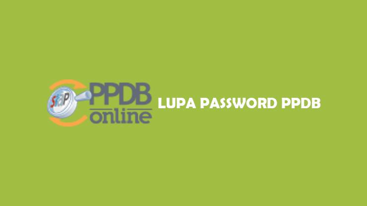 Solusi Atasi Lupa Password PPDB