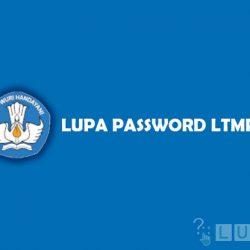 Cara Mengatasi Lupa Password LTMPT Mudah dan Cepat