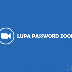 Cara Mengatasi Lupa Password Zoom