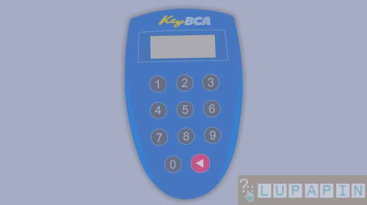 Biaya Ganti Key BCA