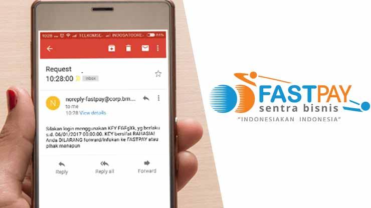 Cara Mengatasi Lupa PIN Fastpay Lewat Email