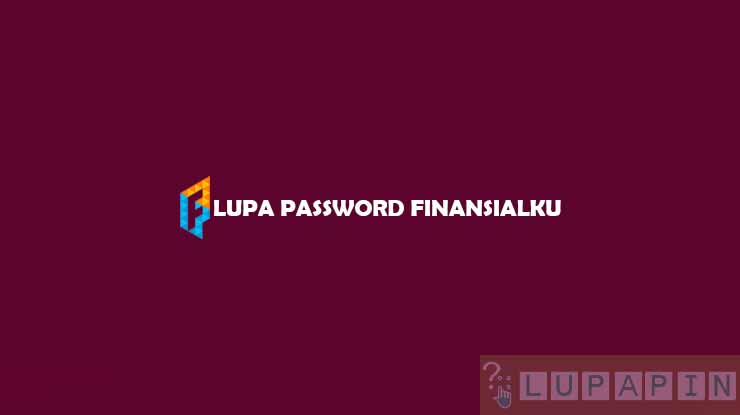 Lupa Password Finansialku