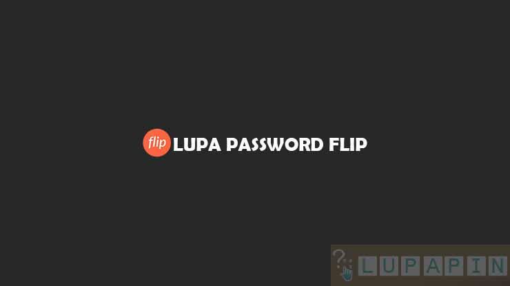 Lupa Password Flip