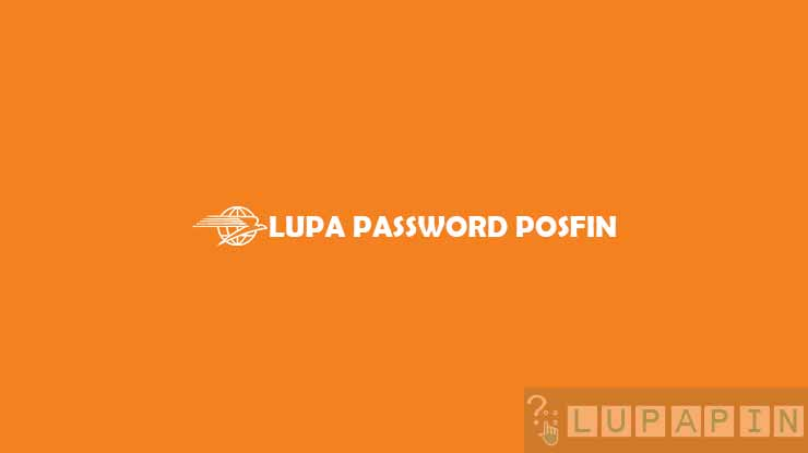 Lupa Password POSFIN