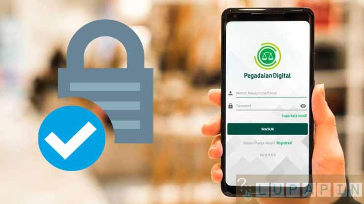 Syarat Password Pegadaian Digital
