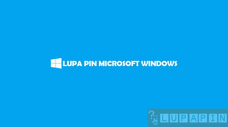 lupa PIN Microsoft Windows