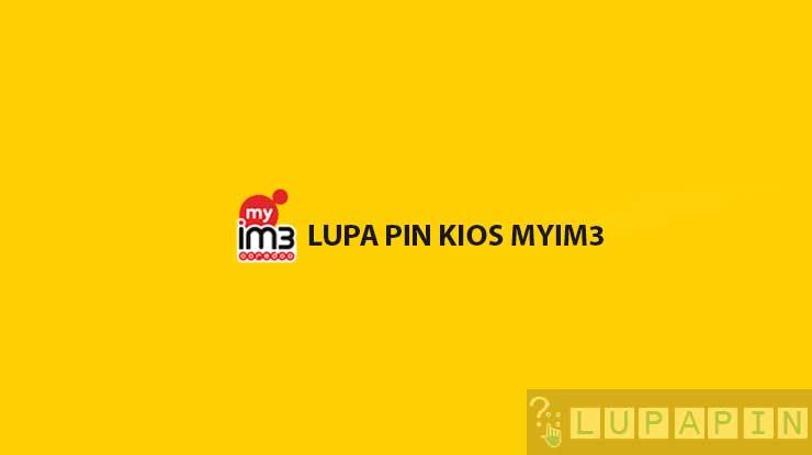 Lupa PIN Kios myIM3