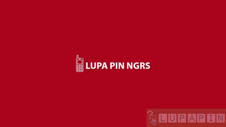 Lupa PIN NGRS