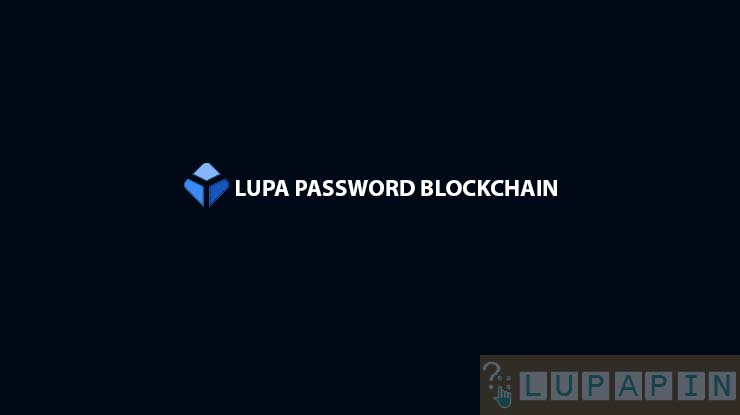 Lupa Password Blockchain