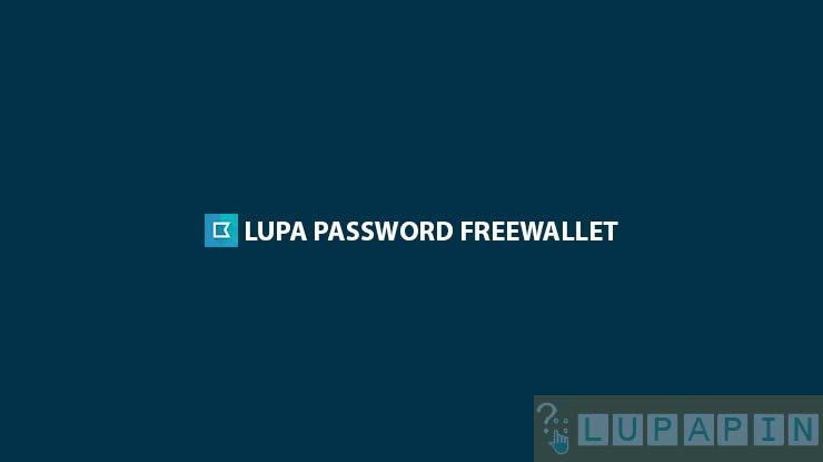 Lupa Password Freewallet